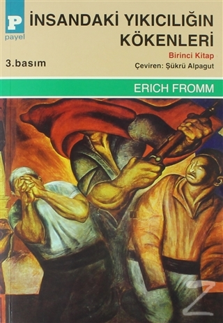 İnsandaki Yıkıcılığın Kökenleri (2 Takım Cilt) Erich Fromm
