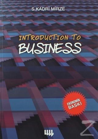 Introduction To Business (Siyah Beyaz Ekonomik Baskı)