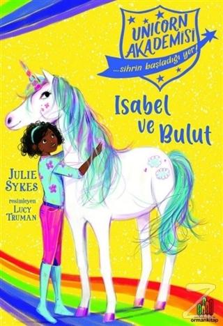 Isabel ve Bulut - Unicorn Akademisi Julie Sykes