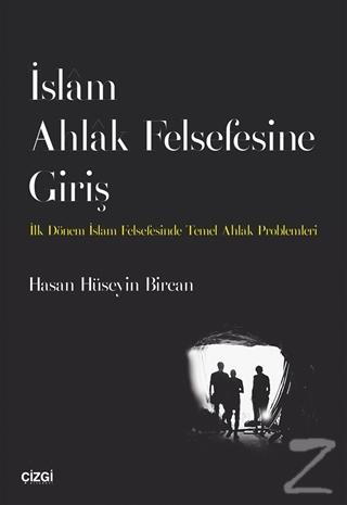 İslam Ahlak Felsefesine Giriş