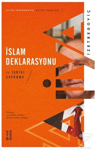 İslam Deklarasyonu ve Tarihi Savunma