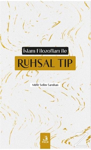 İslam Filozofları ile Ruhsal Tıp