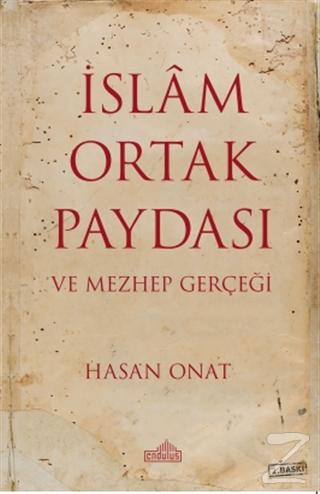 İslam Ortak Paydası ve Mezhep Gerçeği