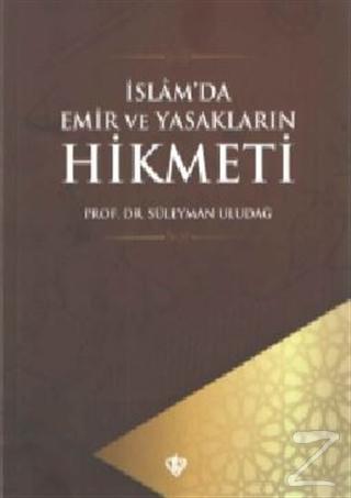 İslam'da Emir ve Yasakların Hikmeti