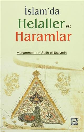 İslamda Helaller ve Haramlar