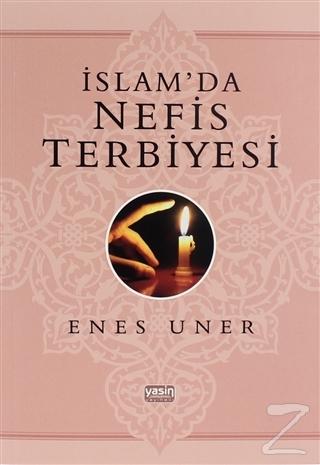 İslam'da Nefis Terbiyesi