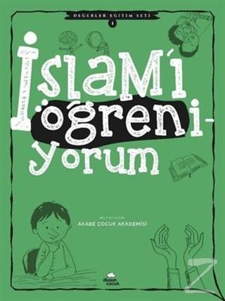 İslam'ı Öğreniyorum - Değerler Eğitimi Seti 1