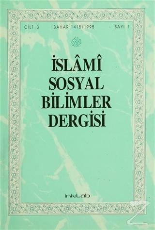 İslami Sosyal Bilimer Dergisi Cilt:3 Sayı: 1