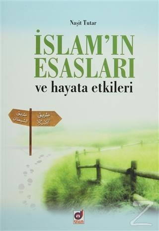 İslam'ın Esasları ve Hayata Etkileri