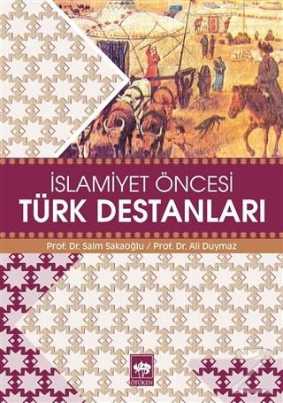 İslamiyet Öncesi Türk Destanları