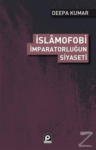 İslamofobi - İmparatorluğun Siyaseti