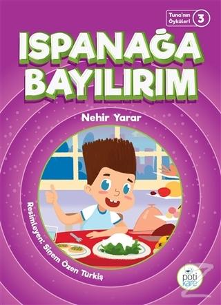 Ispanağa Bayılırım - Tuna'nın Öyküleri 3