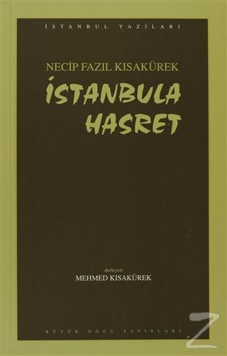 İstanbula Hasret : 101 - Necip Fazıl Bütün Eserleri
