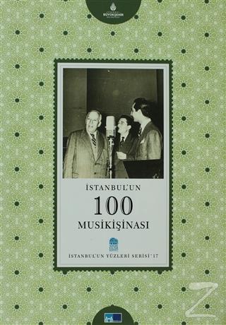 İstanbul'un 100 Musikişinası (Ciltli)