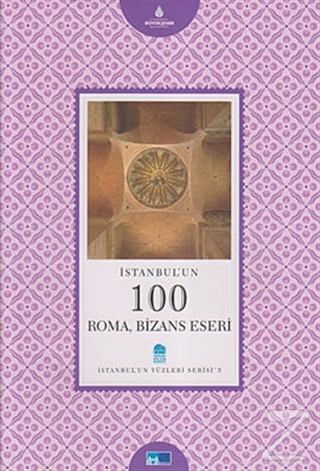 İstanbul'un 100 Roma, Bizans Eseri