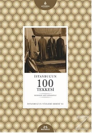 İstanbul'un 100 Tekkesi