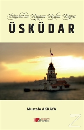 İstanbul'un Asyaya Açılan Kapısı Üsküdar