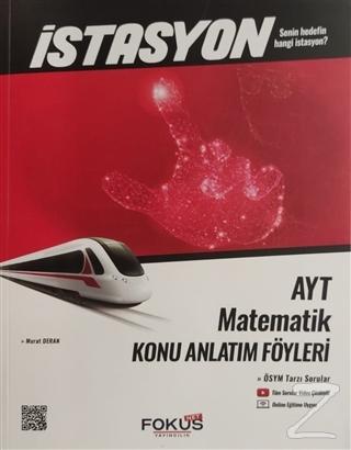 İstasyon AYT Matematik Konu Anlatım Föyleri