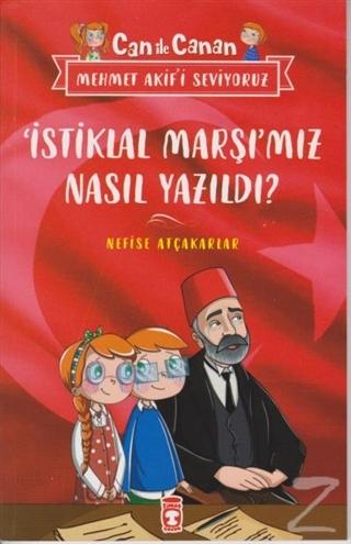 İstiklal Marşımız Nasıl Yazıldı? - Can İle Canan Mehmet Akif'i Seviyoruz