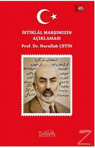 İstiklal Marşımızın Açıklaması Nurullah Çetin