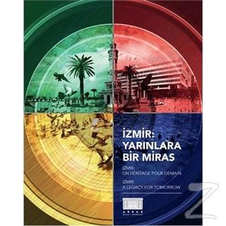 İzmir: Yarınlara Bir Miras