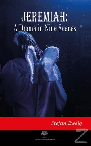 Jeremiah: A Drama in Nine Scenes