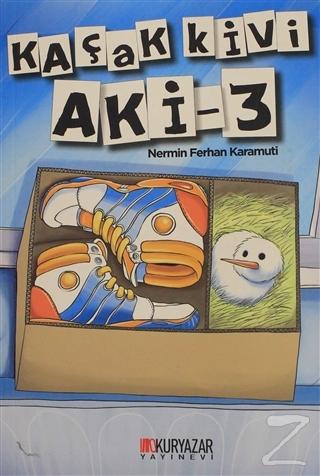 Kaçak Kivi Aki - 3 Nermin Ferhan Karamuti