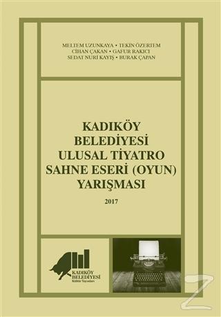 Kadıköy Belediyesi Ulusal Tiyatro Sahne Eseri (Oyun) Yarışması - 2017