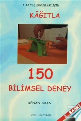 Kağıtla 150 Bilimsel Deney Kenan Okan