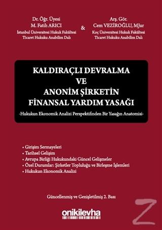 Kaldıraçlı Devralma ve Anonim Şirketin Finansal Yardım Yasağı (Ciltli)