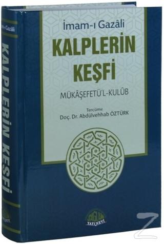 Kalplerin Keşfi - Mükaşefetü'l-Kulub (Tam Metin Tahriçli) (Ciltli)