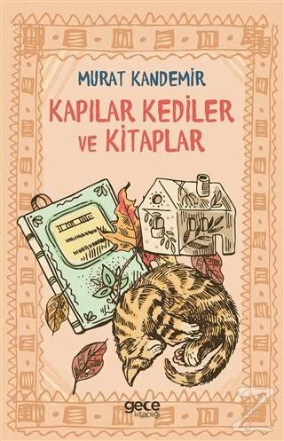 Kapılar Kediler ve Kitaplar