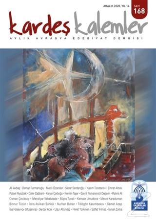 Kardeş Kalemler Aylık Avrasya Edebiyat Dergisi Sayı: 168 Aralık 2020
