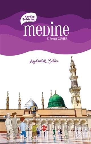 Kardeş Şehirler: Medine