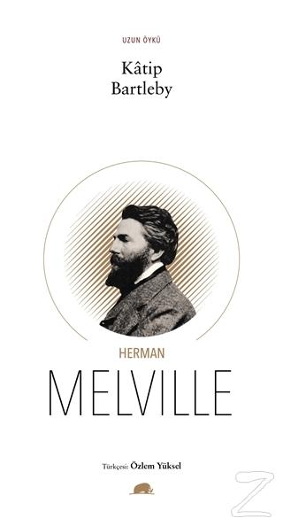 Katip Bartleby Herman Melville