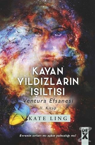 Kayan Yıldızların Işıltısı - Ventura Efsanesi 2. Kitap