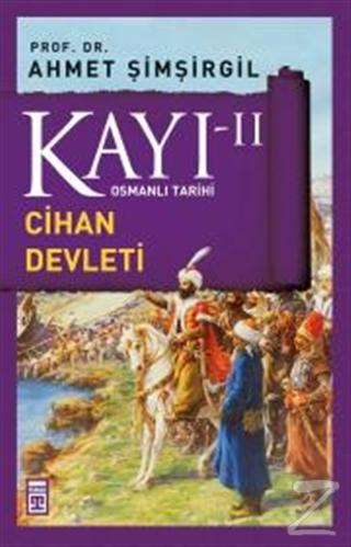 Kayı 2 - Cihan Devleti