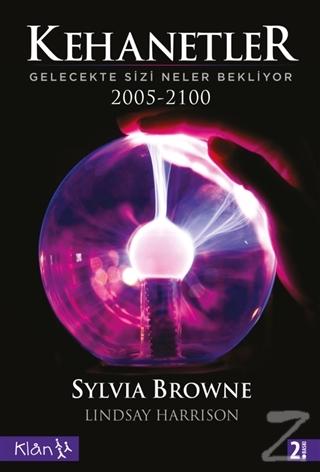 Kehanetler Gelecekte Sizi Neler Bekliyor 2005 - 2100