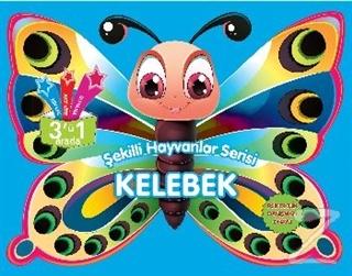 Kelebek - Şekilli Hayvanlar Serisi