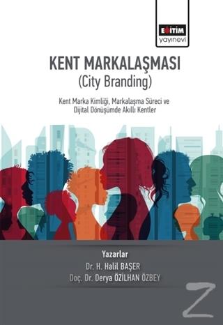 Kent Markalaşması (City Branding)
