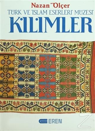 Kilimler Türk ve İslam Eserleri Müzesi (Ciltli)