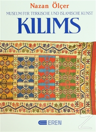 Kilims Museum Für Türkische und Islamische Kunst (Ciltli)