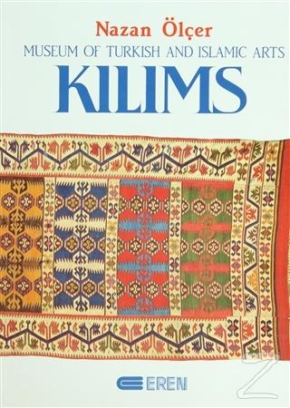 Kilims Museum of Turkish And Islamic Arts (Ciltli)