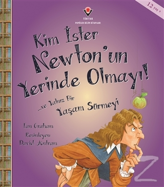 Kim İster Newton'un Yerinde Olmayı!