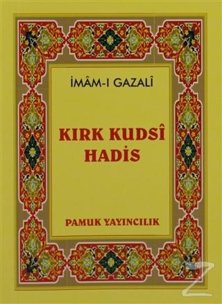 Kırk Kudsi Hadis (Hadis-010 / P10)