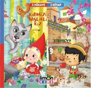 Kırmızı Başlıklı Kız - Pinokyo - 2 Hikaye 1 Kitap