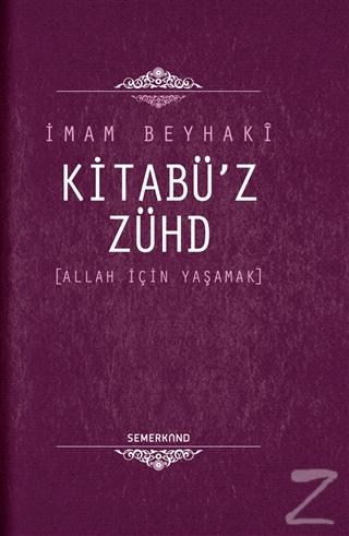 Kitabü'z Zühd (Ciltli)
