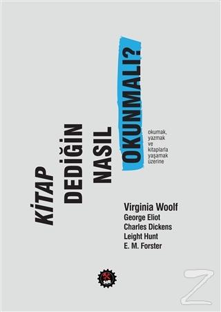 Kitap Dediğin Nasıl Okunmalı? Virginia Woolf