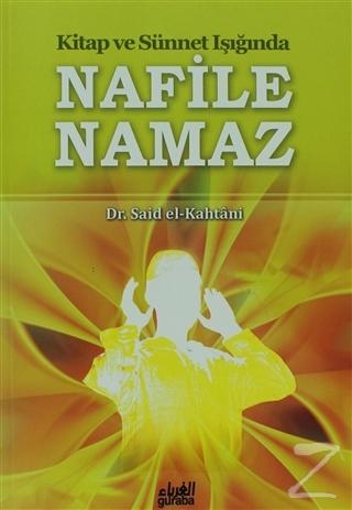 Kitap ve Sünnet Işığında Nafile Namaz