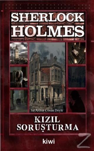 Kızıl Soruşturma - Sherlock Holmes Sir Arthur Conan Doyle